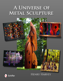 Cover photo of A Universe of Metal Sculpture by Henry Harvey