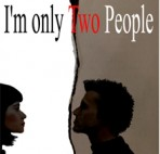 SQ I'm Only 2 People