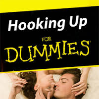 hooking up for dummies
