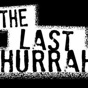 last hurrah thesis